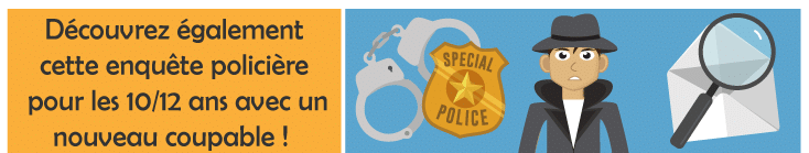 enquete policier animation enfant