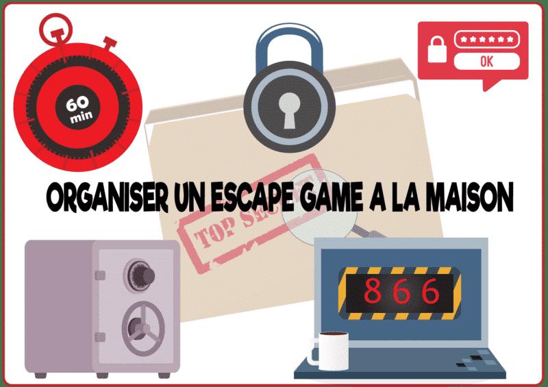 organiser escape game maison