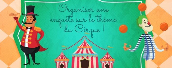 animer un jeu anniversaire sur le theme du cirque