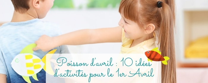 idees blagues poisson avril